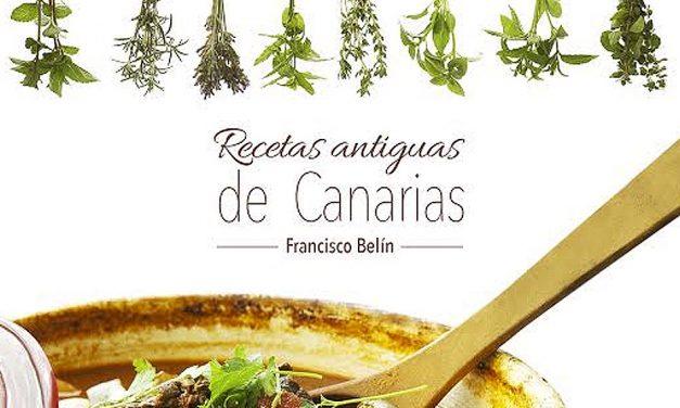 """SALE A LA LUZ """"RECETAS ANTIGUAS DE CANARIAS"""""""